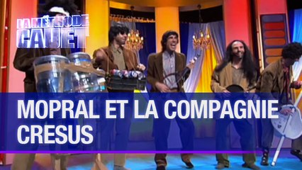 Mopral et la compagnie Crésus - La Méthode Cauet
