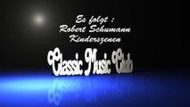 Schumann Kinderszenen - Klavierkonzert - Scenes from Childhood von Robert Schumann - Piano Music