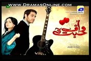 Uff Yeh Mohabbat Full Episode 13 in High Quality 7th May 2014 - GeoTv Drama