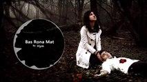 ▶ Bas Rona Mat by Hym - Video Dailymotion[via torchbrowser.com]