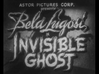 The Invisible Ghost (1941) Bela Lugosi