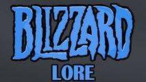LORE – Blizzard Lore in a Minute!