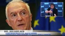 """""""L'Europe a très vite identifier le problème"""""""