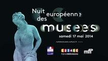 Spot Nuit européenne des musées - samedi 17 mai 2014