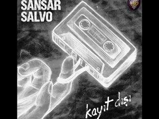Sansar Salvo - Kiminin Kelimesi