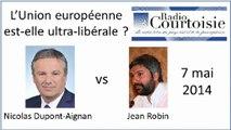 L'Europe ultra-libérale : Nicolas Dupont-Aignan vs Jean Robin
