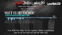 What If You Died Tomorrow - by Sheikh Feiz Muhammed and Sheikh Haitham Al-Haddad