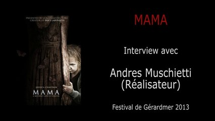 Gérardmer - MAMA - Interview avec Andres Muschietti