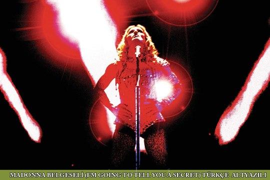 Madonna Belgeseli (I'm Going To Tell You A Secret)Türkçe Altyazılı