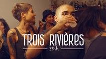 Yo.K - Trois Rivières [OPTIMUM]