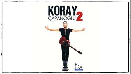 Koray Çapanoğlu 2 / Album Teaser