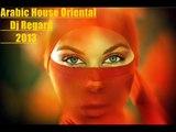 Arabic Oriental House Mix 2013