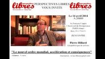 Pierre Hillard Le mondialisme : accélération et conséquences