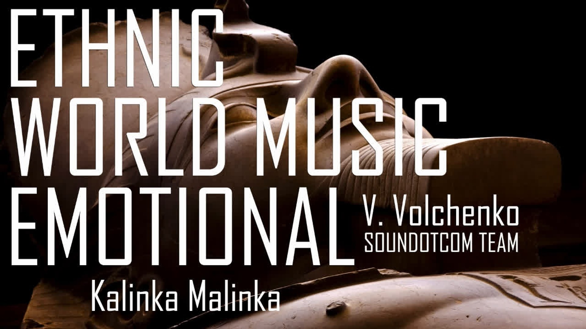Royalty Free Music DOWNLOAD - World Music Ethnic Documentary | Kalinka Malinka
