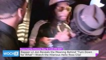 "Rapper Lil Jon Reveals The Meaning Behind ""Turn Down For What""--Watch The Hilarious Hello Ross Clip!"