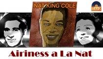 Nat King Cole - Airiness a La Nat (HD) Officiel Seniors Musik