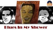 Nat King Cole - Blues In My Shower (HD) Officiel Seniors Musik