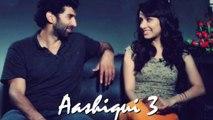 Aashiqui 3 - Bas Rona Mat (Hym)
