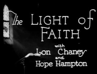 The Light Of Faith (1922) Lon Chaney