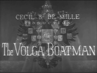 The Volga Boatman (1926) - Directed by Cecil B Demille