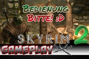 The Elder Scrolls V: Skyrim 2/3 Let's Test The Elder Scrolls V Skyrim GAMEPLAY | Skyrim Walkthrough, The Elder Scrolls V Skyrim Walkthrough, Games, Spiele, Let's Play, Video Game, Skyrim, Let's Look, Preview, Test, Review,