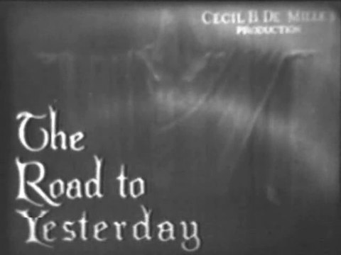The Road to Yesterday (1925) Directed by Cecil B Demille