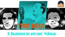Tino Rossi - Chanson pour Nina (HD) Officiel Seniors Musik
