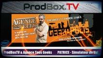 ATG - Geekopolis : Patrice aka C6-Pat - Simulateur de vol - Geekopolis