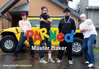 PARKED Episode 4: Master Baker