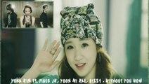 Yuna Kim ft. Tiger JK, Yoon Mi Rae, Bizzy - Without You Now MV HD k-pop [german sub]
