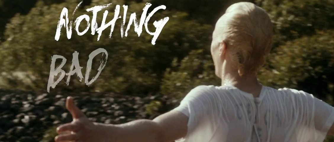 Nothing Bad Can Happen - Trailer