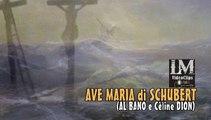 AVE MARIA di SCHUBERT   (Al Bano e Cèline Dion)