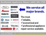 Scottsdale Appliance Repair (480) 386-1709