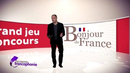 Concours Bonjourdefrance destination francophonie