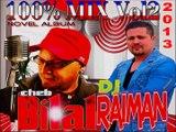 Dj Raiman Cheb Bilal Succes a L'ancienne Mix