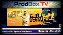 ATG - Geekopolis : Babozor - Le Rural Lab