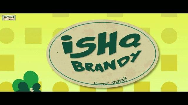 ISHQ BRANDY | NEW PUNJABI MOVIE | PART 1 0F 6 | LATEST PUNJABI MOVIES 2014 | POPULAR PUNJABI FILMS
