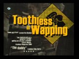 Toothless in Wapping - Stuntman