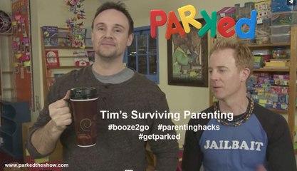PARKED Surviving Parenting: Tim