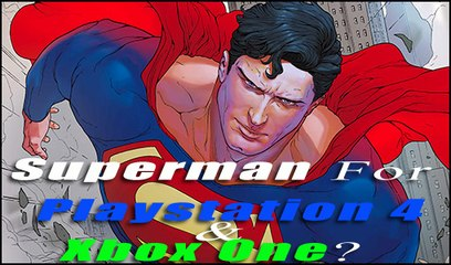 New Superman Game: 20 Game Developers Questioned