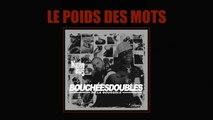 Bouchées Doubles  Ft. Sals'a (Ness & Cité) - Le poids des mots (Official Audio)