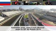 Entretien avec Jean-Louis Moncet avant le GP de Russie 2014