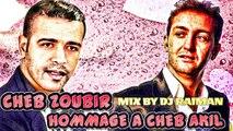 Cheb Zoubir Histoire 9edima Hommage A Cheb Akil Mix By Dj Raiman