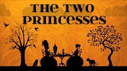 The Two Princesses By Khalil Gibran - The Wanderer - Parable