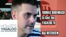 Thomas Rodenbach im Interview bei YAGALOO