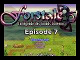 Forstale - La Légende des Grands Sauveurs (Episode 7)