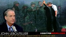 Veritas Radio  John LeBoutillier U.S. Cover-Up of POWMIA Abandoned in Southeast Asia