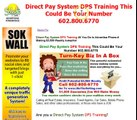 Direct Pay System DPS Training This Could Be Your Number 602.800.6770