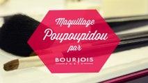 Tutoriel Beauté : Maquillage Poupoupidou par Bourjois