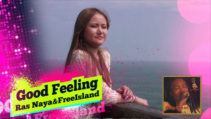 "Video News Spin-off#24 Ras Naya&Free Island ""Good Feeling"""